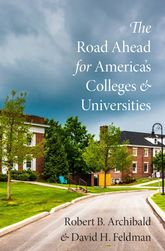 The Road Ahead for America's Colleges and Universities$