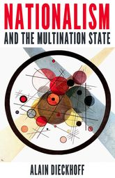 Nationalism and the Multination State$
