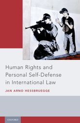 Human Rights and Personal Self-Defense in International Law$