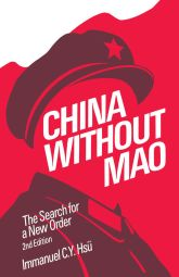 China without maoThe Search for a New Order$