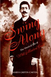 Swing AlongThe Musical Life of Will Marion Cook$