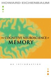 The Cognitive Neuroscience of MemoryAn Introduction$