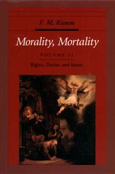 Morality, Mortality Volume II: Rights, Duties, and Status$