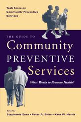 The Guide to Community Preventive ServicesWhat works to promote health?$