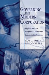 Governing the Modern CorporationCapital Markets, Corporate Control, and Economic Performance$