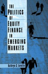 The Politics of Equity Finance in Emerging Markets$