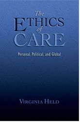 The Ethics of CarePersonal, Political, and Global$