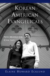 Korean American EvangelicalsNew Models for Civic Life$