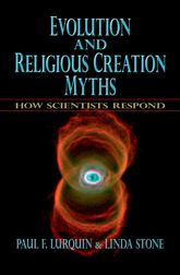 Evolution and Religious Creation MythsHow Scientists Respond$
