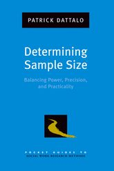 Determining Sample SizeBalancing Power, Precision, and Practicality$