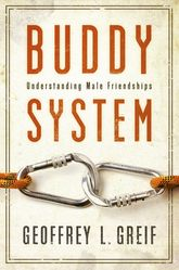 Buddy SystemUnderstanding Male Friendships$