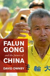 Falun Gong and the Future of China$