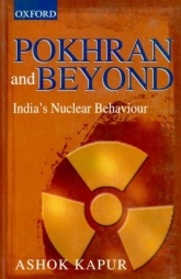 Pokhran and BeyondIndia's Nuclear Weapons Capability$