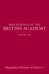 Proceedings of the British Academy, Volume 115 Biographical Memoirs of Fellows, I