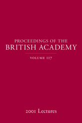 Proceedings of the British Academy, Volume 1172001 Lectures$