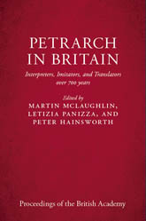 Petrarch in BritainInterpreters, Imitators, and Translators over 700 years