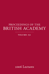 Proceedings of the British Academy, Volume 151, 2006 Lectures