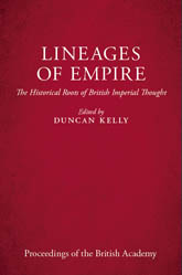 Lineages of Empire: The Historical Roots of British Imperial Thought
