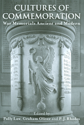 Cultures of Commemoration – War Memorials, Ancient and Modern | British Academy Scholarship Online