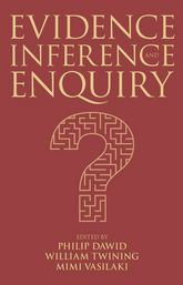 Evidence, Inference and Enquiry$
