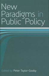 New Paradigms in Public Policy - British Academy Scholarship Online