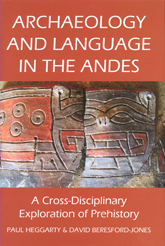 Archaeology and Language in the Andes - British Academy Scholarship Online