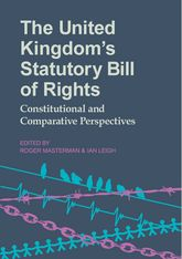 The United Kingdom's Statutory Bill of Rights: Constitutional and Comparative Perspectives