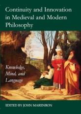 Continuity and Innovation in Medieval and Modern PhilosophyKnowledge, Mind and Language