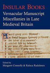 Insular BooksVernacular manuscript miscellanies in late medieval Britain$
