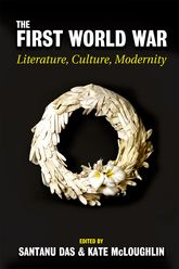 The First World WarLiterature, Culture, Modernity