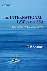 The International Law of the SeaIndia and the UN Convention of 1982$