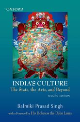 India's CultureThe State, the Arts, and Beyond$