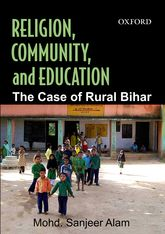 Religion, Community, and EducationThe Case of Rural Bihar$