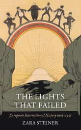 The Lights that FailedEuropean International History 1919-1933$