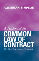 A History of the Common Law of ContractThe Rise of the Action of Assumpsit$