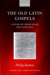 The Old Latin GospelsA Study of their Texts and Language$