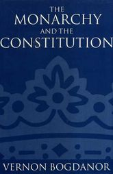 The Monarchy and the Constitution$