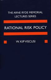 Rational Risk PolicyThe 1996 Arne Ryde Memorial Lectures$