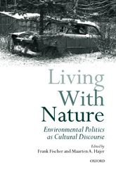 Living with NatureEnvironmental Politics as Cultural Discourse$