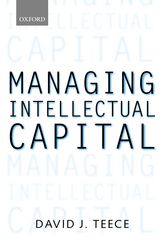 Managing Intellectual CapitalOrganizational, Strategic, and Policy Dimensions$