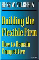 Building the Flexible FirmHow to Remain Competitive$