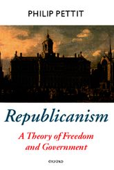 RepublicanismA Theory of Freedom and Government$