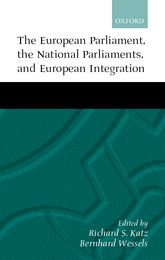 The European Parliament, National Parliaments, and European Integration$