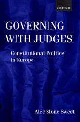 Governing with JudgesConstitutional Politics in Europe$