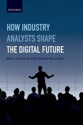 How Industry Analysts Shape the Digital Future$