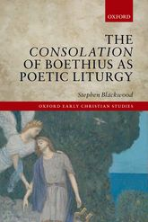 The Consolation of Boethius as Poetic Liturgy$