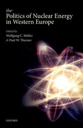 The Politics of Nuclear Energy in Western Europe$