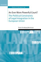 An Ever More Powerful Court?The Political Constraints of Legal Integration in the European Union$