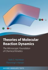 Theories of Molecular Reaction DynamicsThe Microscopic Foundation of Chemical Kinetics$