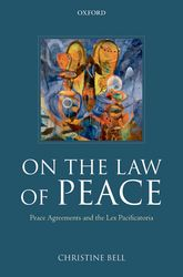 On the Law of PeacePeace Agreements and the Lex Pacificatoria$
